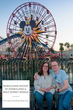 Wheelchair Access at Disneyland & Walt Disney World | Rolling with the Magic